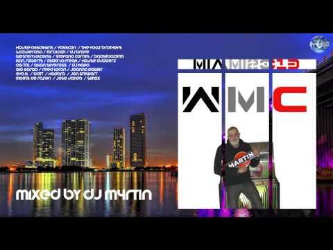 DJ M4rt1n - WMC Miami 2013 (Short Mix)