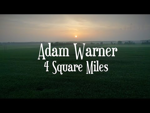 Adam-Warner-4-Square-Miles-OFFICIAL-MUSIC-VIDEO