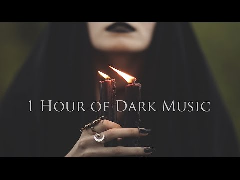1 Hour of Dark Music - Vampiric, Magic, Emotional