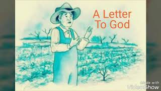 """""""A Letter To God  """" summary by G. L. Fuentes"""