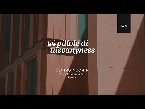Pills of tuscanyness — Centro Incontri (Rossi Prodi Associati)
