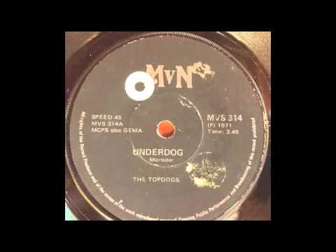 The Topdogs - Underdog