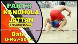 (3) Kandhala Jattan (Hoshiarpur) Kabaddi Tournament 8 Nov 2015