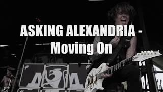 Download Mp3 Asking Alexandria - Moving On Lyrics