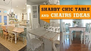 40+ Shabby Chic Table and Chairs Ideas