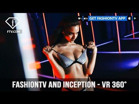 VR Trailer FashionTV and Inception in 360 | FashionTV | FTV