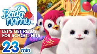 Let's Get Ready for School Hits   Badanamu Compilation