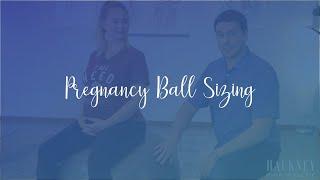 Pregnancy Ball Sizing