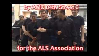 AMC 84th Street 6 ALS Ice Bucket Challenge