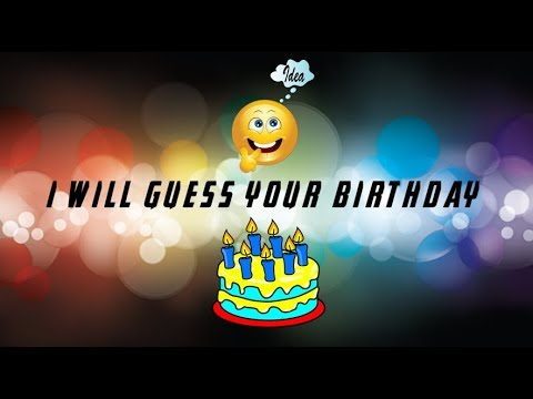 I will guess your birthday | oneclix