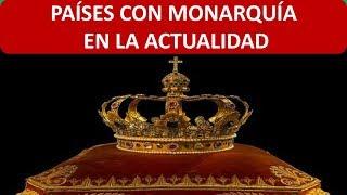 Países con Monarquía