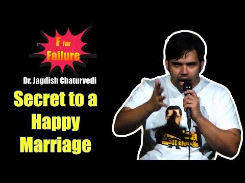 F For Failure: Secret to a Happy Marriage: India Best Laughing Show by Dr. Jagdish Chaturvedi