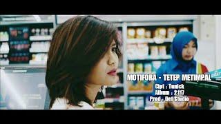 MOTIFORA - TETEP METIMPAL (OFFICIAL VIDEO)