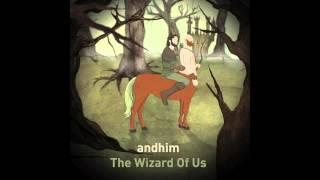 andhim - The Wiżard Of Us