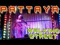 Thailand: Pattaya - WALKING STREET - Thai girls, bars, gogo, nightlife - パタヤ、タイの女の子、ウォーキングストリート VLOG