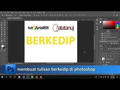 Cara Membuat Tulisan Berkedip Di Photoshop (format Gif) | Tutorial89