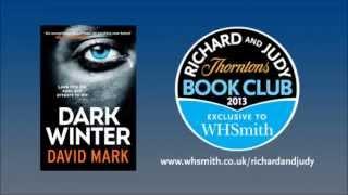 David Mark - Dark Winter. WHSmith Richard and Judy Book Club Podcast Spring 2013