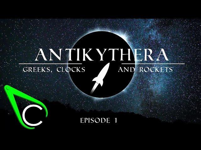 The Antikythera Mechanism Episode 1 - Greeks, Clocks and Rockets.