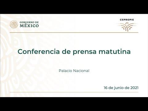 Conferencia de prensa matutina del miércoles 16 de junio 2021