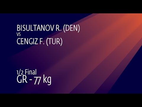 1/2 GR - 77 kg: R. BISULTANOV (DEN) v. F. CENGIZ (TUR)