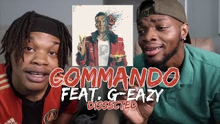 LOGIC - COMMANDO (Feat. G-EAZY) - REACTION/DISSECTED