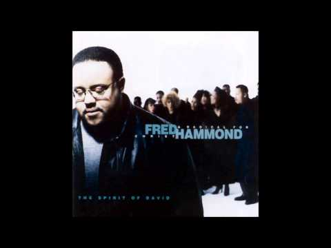 Fred Hammond - Blessings & Honor