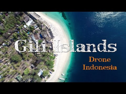 Gili Islands, Bali and Lombok from the air - Drone video 2015