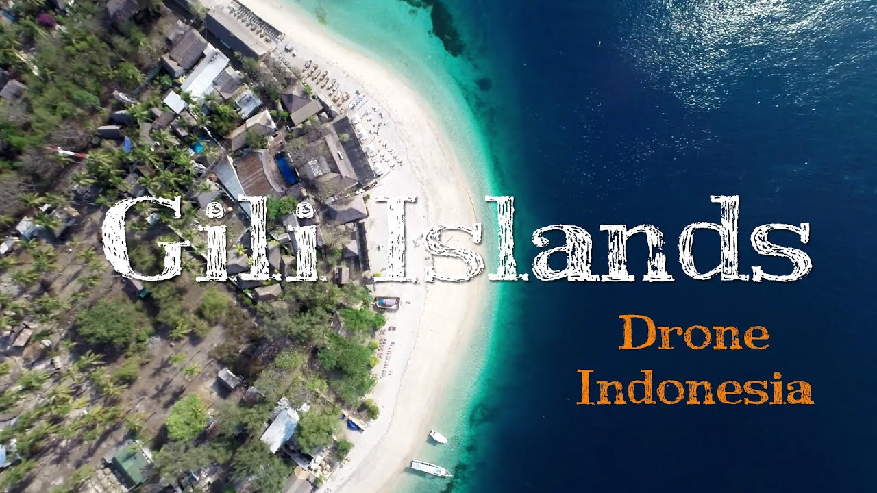 Gili Islands, Bali and Lombok from the air - Drone video ...