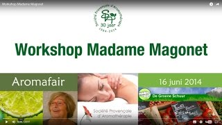 Workshop Madame Magonet (2014)