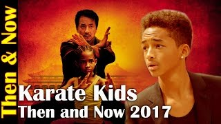 Karate Kids  Then and Now 2017