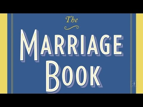 The Marriage Book Is 560 Pages of Wisdom, Wit, Stories and Even Some Good Advice