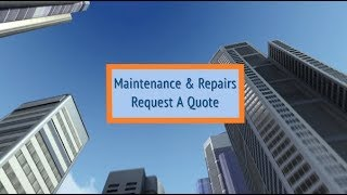 Maintenance & Repairs Request A Quote Made Easy
