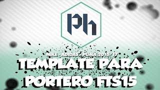 TEMPLATE KITS FTS15 Y DLS2016 DE PORTERO 2016 17 ADIDAS NIKE PUMA