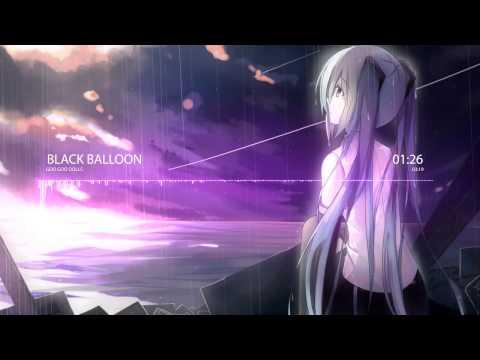 Nightcore - Black Balloon [Goo Goo Dolls]