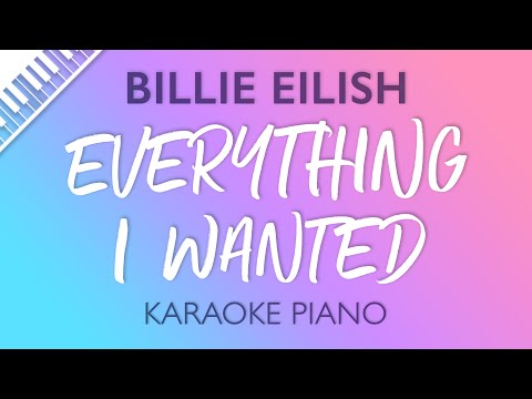 Billie Eilish - Everything I Wanted (Karaoke Piano)