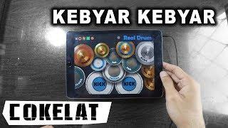 Gambar cover KEBYAR KEBYAR - COKELAT | REAL DRUM COVER