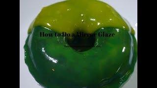 How to do a Mirror Glaze