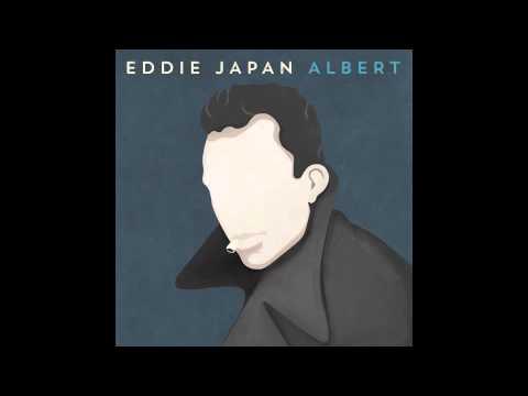 Eddie Japan - Albert Promo