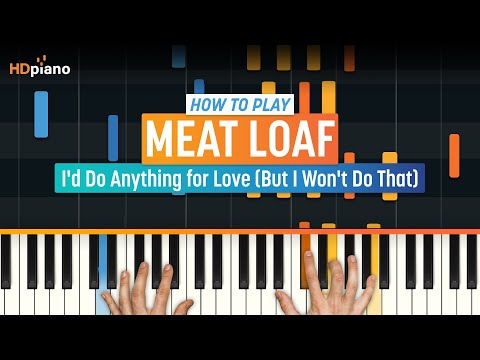 "How To Play ""I'd Do Anything For Love"" By Meat Loaf 