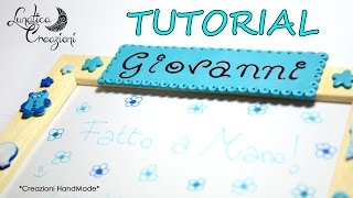 Polymer Clay Tutorial: Targhetta in Fimo con Nome | DIY: Polymer Clay Nameplate |