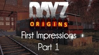 ARMA 2: DayZ Origins Mod — First Impressions — Part 1 — Western Journies!