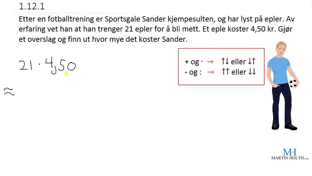 Matematikk 1P - Prøveoppgaver - Overslag -1.12.1
