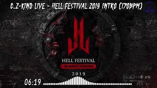 C.Z-KiND Live - Hell Festival 2019 Intro [170Bpm] | HARDTEKK | [HD]