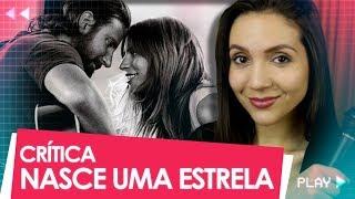 NASCE UMA ESTRELA: LADY GAGA E BRADLEY COOPER IMPRESSIONAM? | Crítica