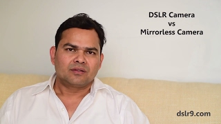 DSLR vs Mirrorless Camera - Difference (Hindi)