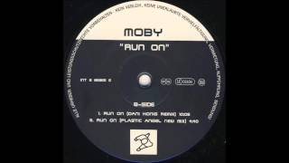 Moby - Run On (Plastic Angel New Mix)