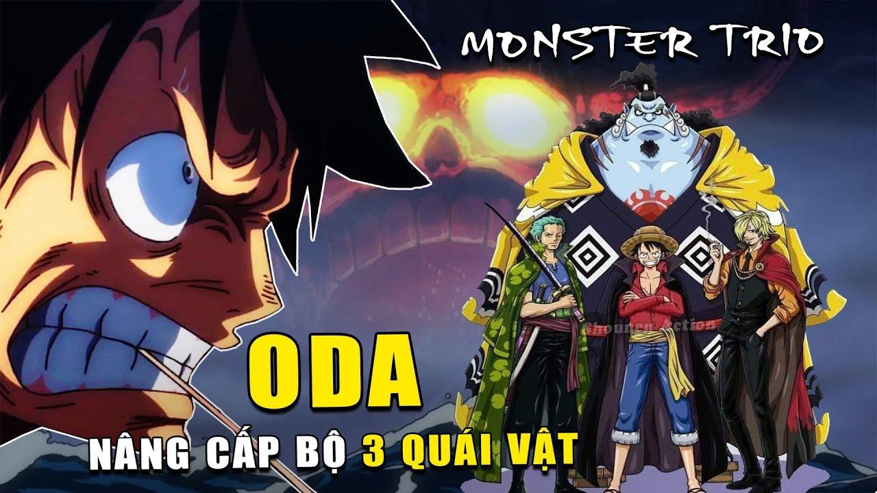 Tác giả Oda nâng cấp sức mạnh Bộ Ba Quái Vật tại Wano , Lái Tàu Số 1 thì Thuyền Trưởng phải MẠNH