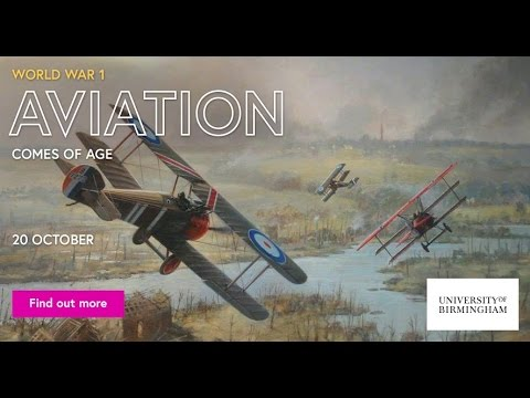 'World War 1: Aviation Comes of Age' - free online course on Futurelearn.com