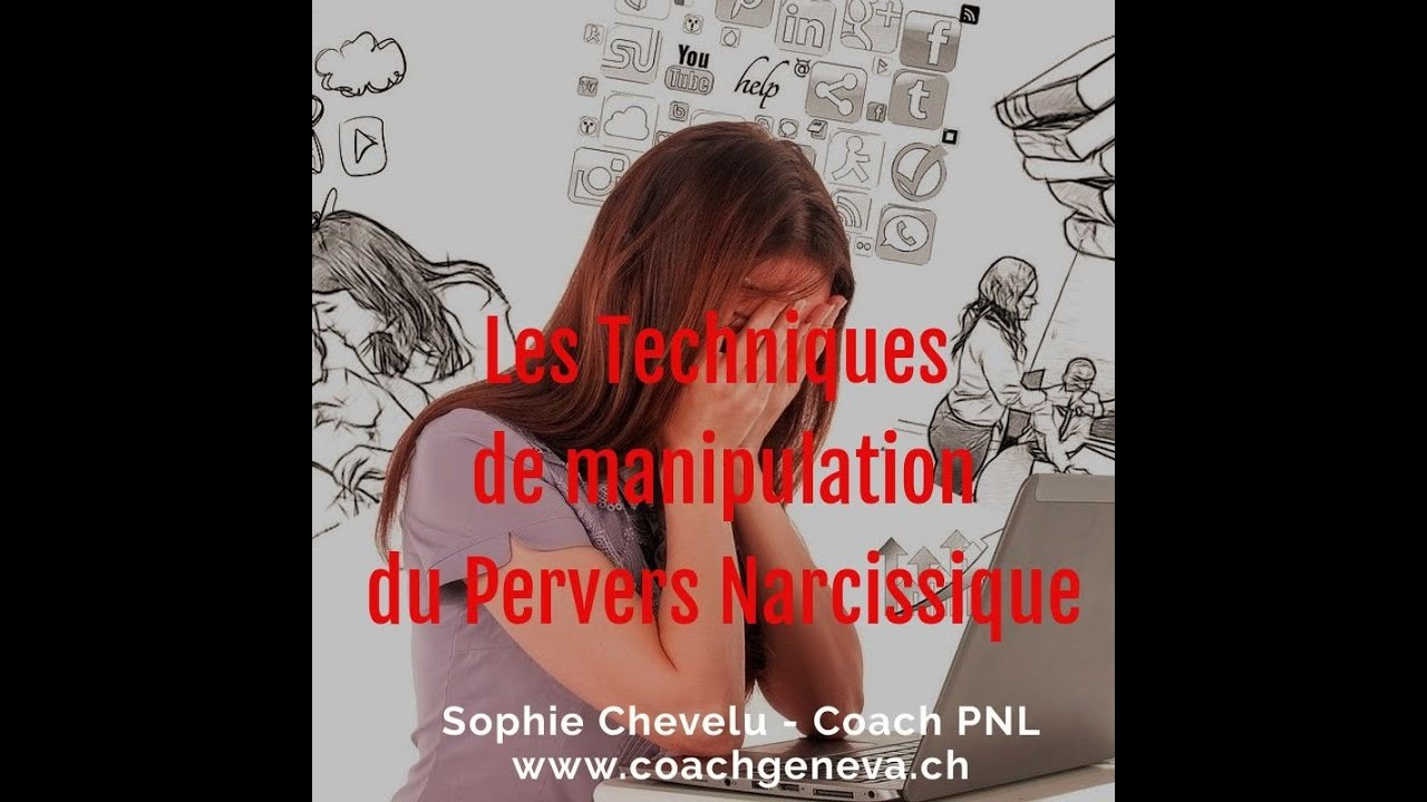 Vidéo : Les Techniques de manipulations du PN