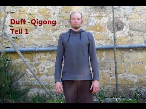 Duft Qigong   Teil 1